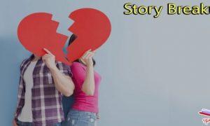 Story Breakup